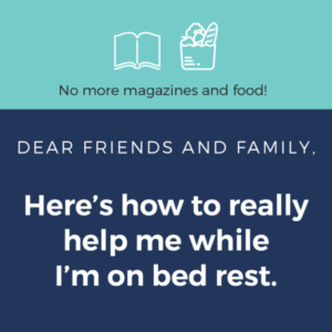 Infographic – Know a Mama on Bed Rest? Here's How You Can Really Help Her.